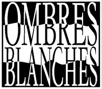 Ombres Blanches